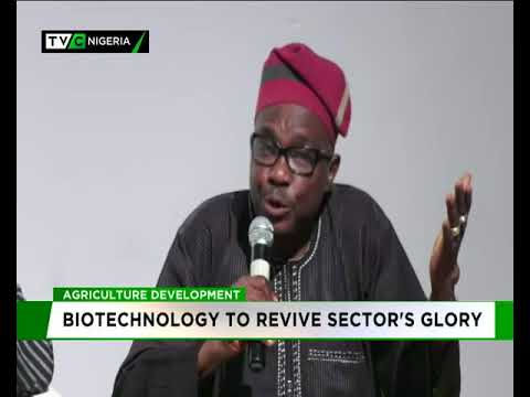 Agriculture development: Biotechnology to revive sector's glory