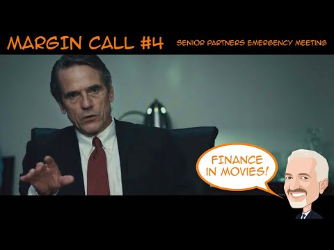 BEST of MARGIN CALL #4 - Senior Partners Emergency Meeting