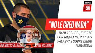 Dani #Arcucci, MUY PICANTE con #Riquelme por lo que dijo de Diego: