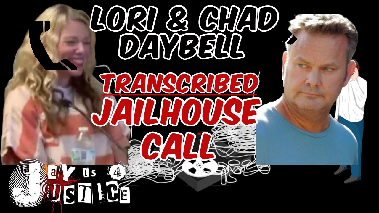 CHAD AND LORI DAYBELL JAILHOUSE CALL 6.9.20 | TRANSCRIBED!