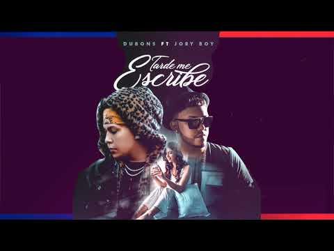 Dubons Feat Jory Boy - Tarde Me Escribe
