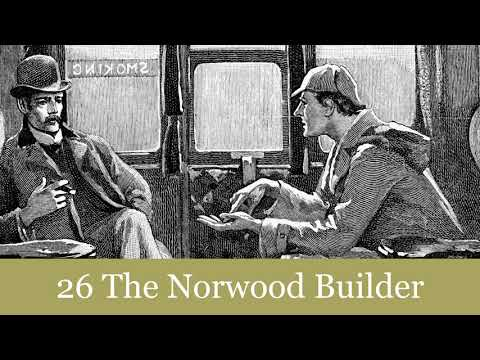 The Return of Sherlock Holmes: 26 The Norwood Builder Audiobook