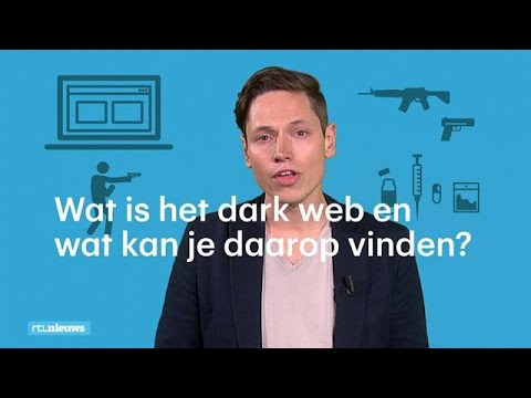 Het Dark Web Hoe Het Werkt En Wat Je Er Kan Vinden Rtl Nieuws
