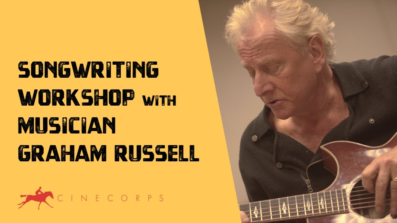 Songwriting Workshop with Musician Graham Russell