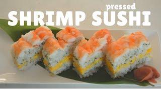 How to make ★Shrimp Pressed Sushi★~えび押し寿司の作り方~(EP62)