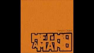 Hecho a mano 2010 | (Álbum Completo)