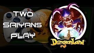 Two Saiyans Play: Dungeon Land