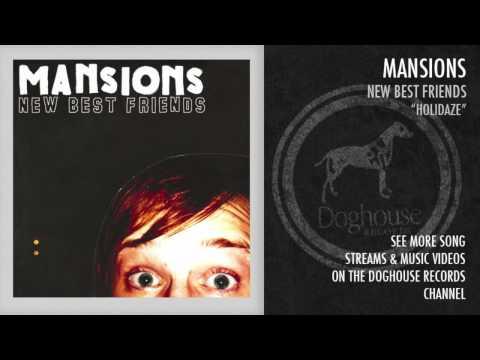 """Mansions - """"Holidaze"""""""