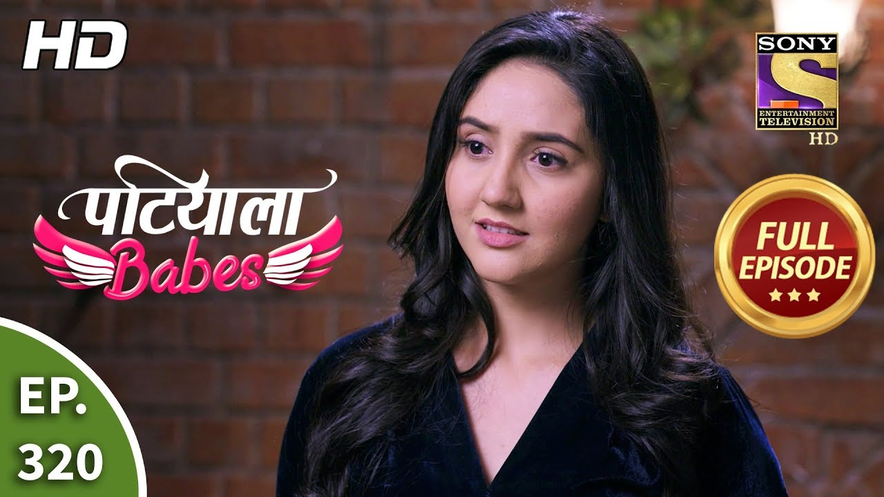 Download Patiala Babes - Ep 320 - Full Episode - 17th February, 2020