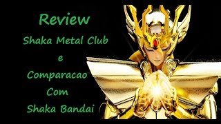 09 review shaka de virgem metal club e comparacao com o bandai pt brasil