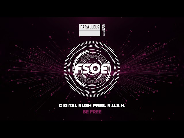 Digital Rush pres. R.U.S.H. - Be Free