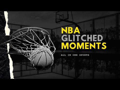 NBA Glitched MOMENTS | All In One Sports
