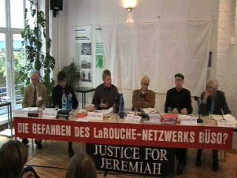 1. IS THE LAROUCHE GROUP A DANGER TO SOCIETY? -  Berlin Oct. 17 2008