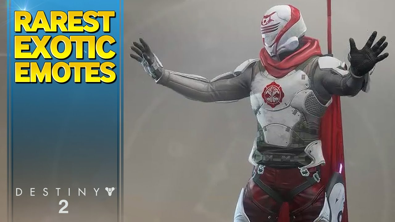 All Exotic Emotes Rated From Common To Rarest In Destiny 2 Youtube
