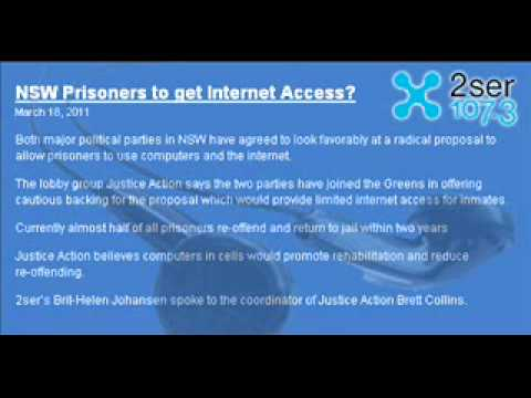 2SER RADIO \ NSW PRISONERS TO GET INTERNET ACCESS?