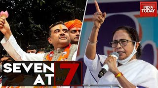Seven At 7 | Mamata To Take On Suvendu Adhikari In Nandigram; Karnataka Poaching Politics  Row