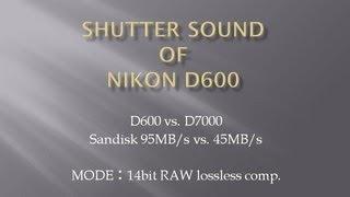 Nikon D600 shutter sound