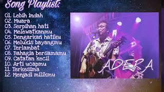Download KUMPULAN LAGU ADERA TERBARU !!! [[ FULL ALBUM ]]