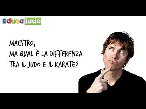 Qual e' la differenza tra Judo e Karate - EducaJudo