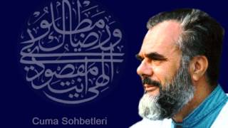 M. Es'ad Coşan Hocaefendi Cuma Sohbetleri - Ahir Zamanda Olacak Haller (Tarih: 12.01.2001)