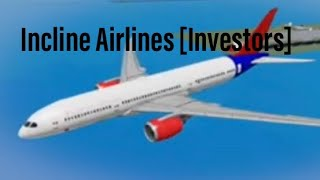 Incline Airlines Investors - Best small Roblox airline?
