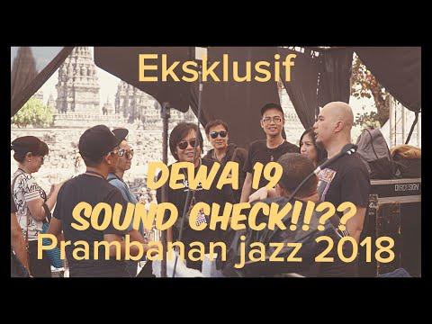Dewa 19 Sound Check !!?? #prambananjazz2018