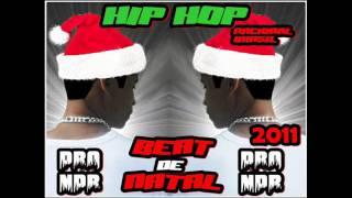 BEAT DE NATAL PRO NPR 2011 HIP HOP