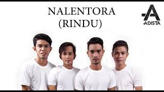 Video ADISTA - NALENTORA (RINDU) lirik Indonesia 2018 download MP3, 3GP, MP4, WEBM, AVI, FLV Oktober 2018