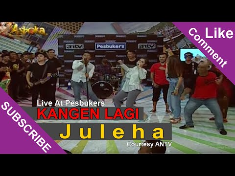 KANGEN LAGI [Juleha] Live At Pesbukers (12-05-2015) Courtesy ANTV