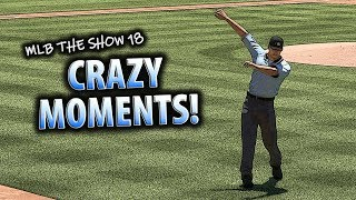 MLB THE SHOW 18 CRAZY MOMENTS!