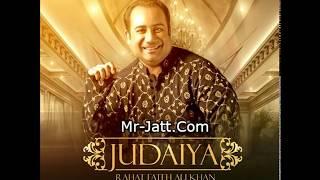 JUDAIYAN RAHAT FATEH ALI KHAN feat NASEEBO LAAL 2017 SONG