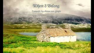 Celtic Music - Where I Belong