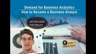 Demand for Business Analytics - How to Become a Business Analyst