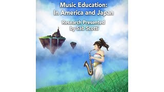 Internationalization of Music Education: A Look Into America and Japan