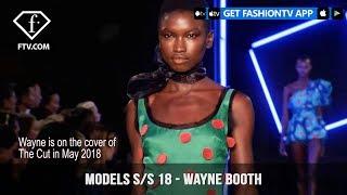 Wayne Booth Models Spring/Summer 2018 | FashionTV | FTV