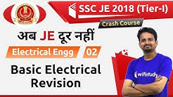 9:00 PM - SSC JE 2018 (Tier-I) | Electrical Engg by Ashish Sir | Basic Electrical Revision