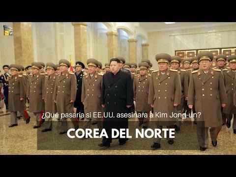Corea del Norte ¿Qué pasaría si EE.UU. asesinara a Kim Jong-un?