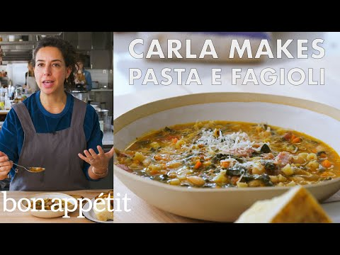 Carla Makes Pasta e Fagioli | From the Test Kitchen | Bon Apptit