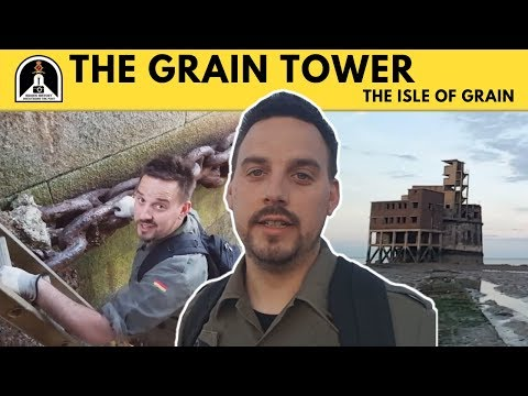Hidden History Tour 22 - The Grain Tower, The Isle of Grain