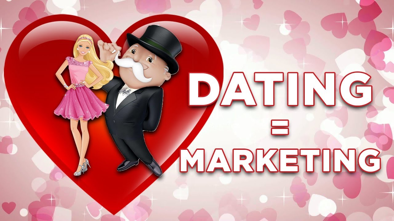 marketing is like dating