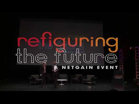 Refiguring the Future, A NetGain Event (Full Program)