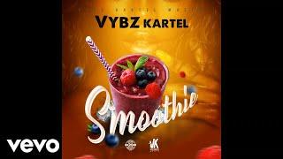 Vybz Kartel - Smoothie (Official Audio)