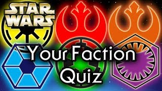 Find out YOUR Star Wars FACTION! - Star Wars Quiz