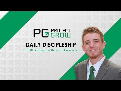 Daily Discipleship Ep#1 - Struggling with tough business decisions?