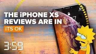 iPhone XS reviews are in: It's better, but not by much (The 3:59, Ep. 459)