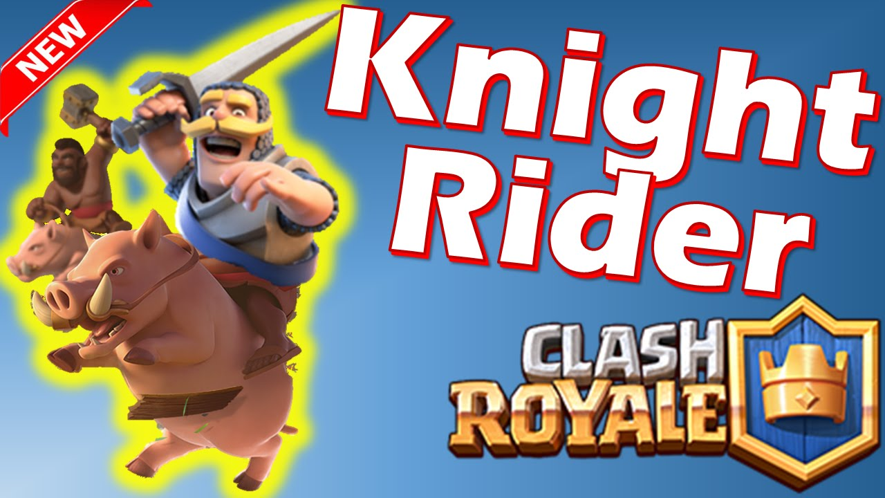 Clash Royale Tips - KNIGHT RIDER EXPLOIT? - Tutorial & Deck Ideas ...
