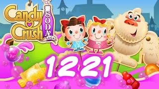 Candy Crush Soda Saga Level 1221 - No Boosters Used