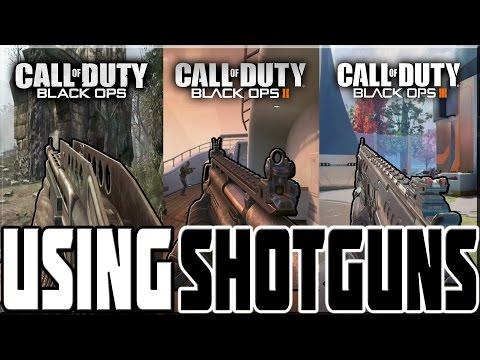 USING SHOTGUNS ON ALL 3 BLACK OPS GAMES!