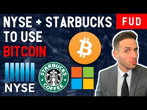 *BREAKING* NEW YORK STOCK EXCHANGE TO ADD BITCOIN MARKETS? STARBUCKS TO ACCEPT BTC? Crypto News