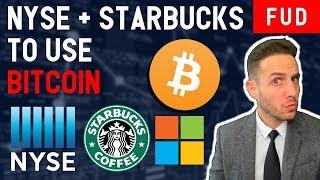 *BREAKING* NEW YORK STOCK EXCHANGE TO ADD BITCOIN MARKETS? STARBUCKS TO ACCEPT BTC? Crypto News